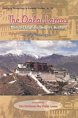 The Dalai Lamas: The Institution and Its History