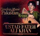 Ustad Fateh Ali Khan (Timeless Music from Pakistan) (Audio CD)