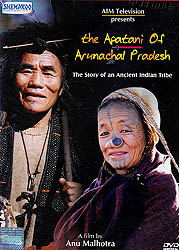 The Apatani of Arunachal Pradesh (The Story of An Ancient Indian Tribe) (DVD)