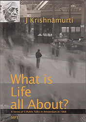What is Life All About? A Series of 5 Public Talks in Amsterdam in 1968 (MP3)