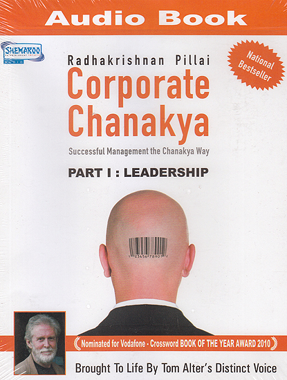 Corporate Chanakya: Successful Management the Chanakya Way: Part I Leadership (MP3)