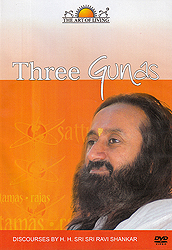 Three Gunas: Discourses by H.H. Sri Sri Ravi Shankar (Set of 2 DVDs)