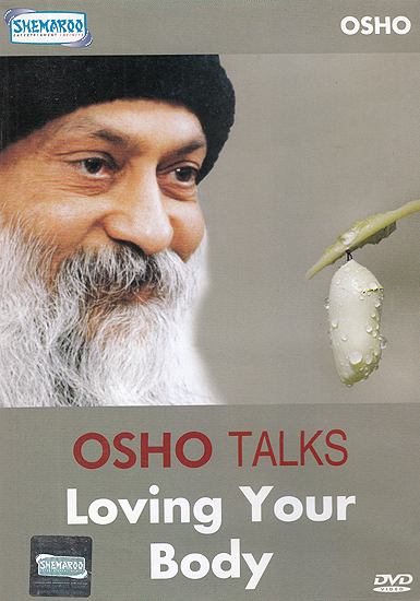 Osho Talks: Loving Your Body (DVD)