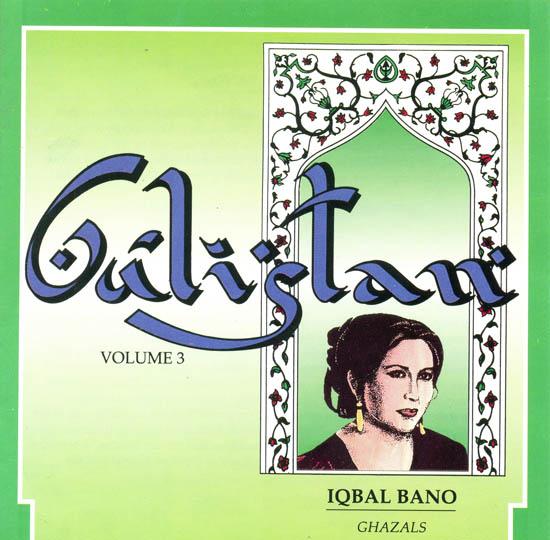 Gulistan vol 3 iqbal bano ghazals audio cd for Iqbal bano ghazals