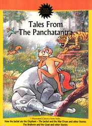 Tales From the Panchatantra – 3 Classics from India (How the Jackal ate the Elephant, The Jackal and the War Drum and other Stories & The Brahmin and the Goat and other Stories)