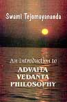 An Introduction to Advaita Vedanta Philosophy: A Free Rendering into English of 'Laghuvasudevamanana'
