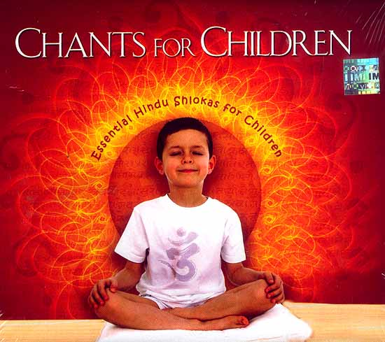 Chants for Children Essential Hindu Shlokas for Children (Audio CD)