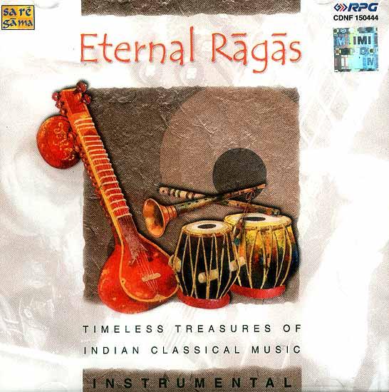 eternal ragas timeless treasures of indian classical music instrumental  audio cd