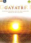 Gayatri: A Personal Journey into the Most Powerful Mantra of the Universe (DVD)