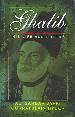Ghalib His Life And Poetry