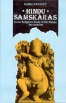 HINDU SAMSKARAS (Socio-Religious Study of the Hindu Sacraments)