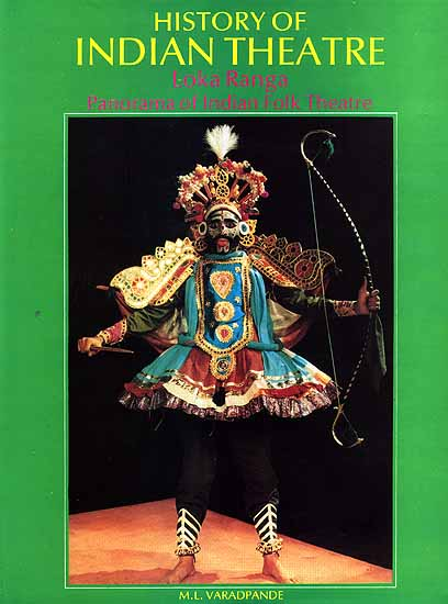 History Of Indian Theatre Loka Ranga Panorama Of Indian