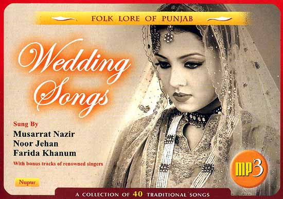 Folk Lore Of Punjab Wedding Songs A Collection 40 Traditional Mp3 Cd