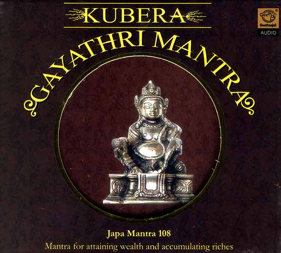Kubera Gayathri Mantra:, Japa Mantra 108 Mantra for Attaining Wealth and  Accumulating Riches (Audio CD)