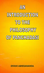 An Introduction To The Philosophy of Panchadasi