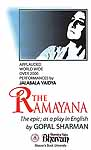The Ramayana (The Epic, As A Play In English) (Applauded World Wide Over 2000 Performances of Jalabala Vaidya)