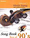 Selected Hindi Songs with Notations & Chords – Song Book Best of 90's