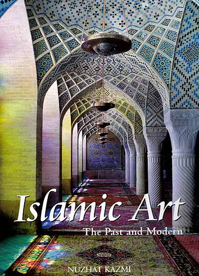 Islamic Art The Past And Modern