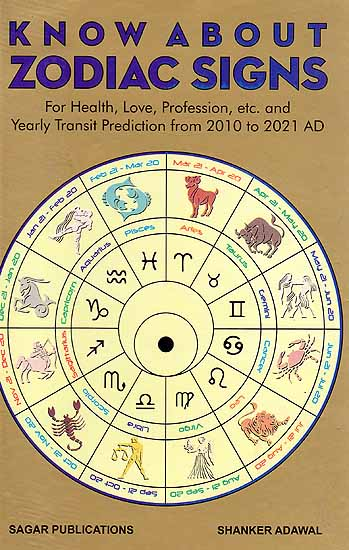 Know About Zodiac Signs For Health Love Profession etc