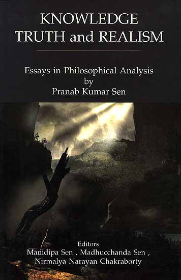 knowledge truth and realism  essays in philosophical analysis