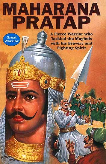 Maharana Pratap The Symbol Of Pride And Honour Who Fought