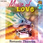 Music of Love: Romantic Thumries (Audio CD)