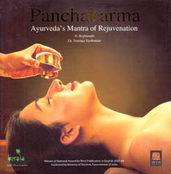Panchakarma: Ayurveda's Mantra of Rejuvenation (Lavishly Illustrated in Color)