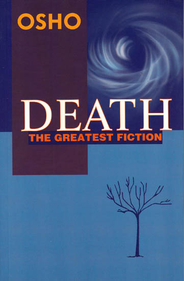 Death – The Greatest Fiction