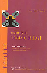 Meaning in Tantric Ritual (Based on the Saiva Traditions of Kashmir.