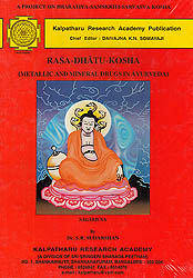 Rasa-Dhatu-Kosha (Metallic and Mineral Drugs in Ayurveda)