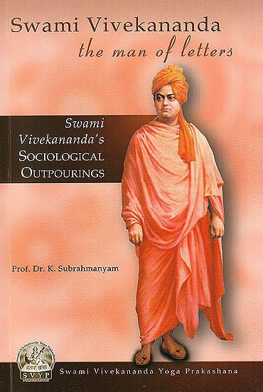 Swami Vivekananda The Men Of Letters Sociological
