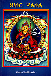 Nine Yana (Teaching on the Nine Vehicles according to the Buddhist Philosophy)