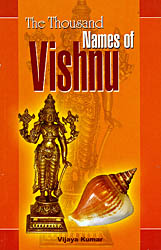 The Thousand Names of  Vishnu: With Roman and Meaning of Each Name