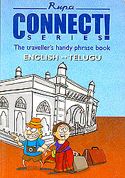 Connect Series (The Traveller's Handy Phrase Book) English-Telugu