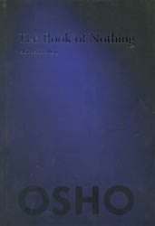 The Book of Nothing (Hsin Hsin Ming)