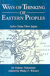 Ways of Thinking of Eastern Peoples: India- China- Tibet- Japan