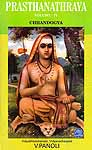 Prasthanathraya Volume-IV Chandogya Upanishad (The Only Edition with Shankaracharya's Commentary in the Original Sanskrit with English Translation)