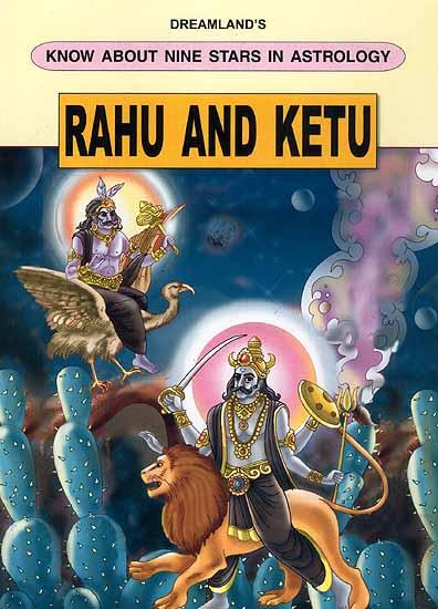 Rahu And Ketu Dreamland S Know About Nine Stars In Astrology