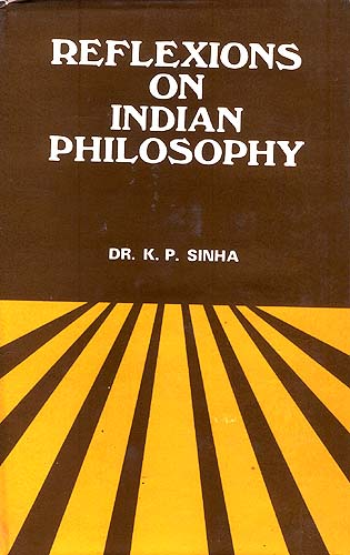 Reflexions On Indian Philosophy