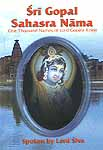 Sri Gopal Sahasra Nama (One Thousand Names of Lord Gopala Krsna (Krishna))