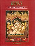 Temples of Krsna (Krishna) in South India: History, Art and Traditions in TamilNadu