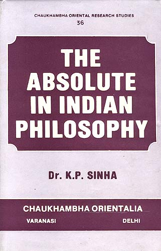 The Absolute In Indian Philosophy