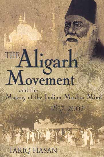background information on the aligarh movement history essay Background of the aligarh movement sir syed launched the aligarh movement of which aligarh was the centerto produce an intellectual class history lecture 7.