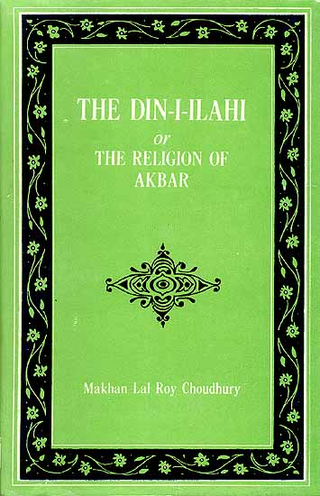 akbar religious policy The selection here chosen from badauni's work illustrates the well-known  latitudinarianism of akbar in religious matters and shows how little favour they  met with.