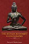The Indian Buddhist Iconography