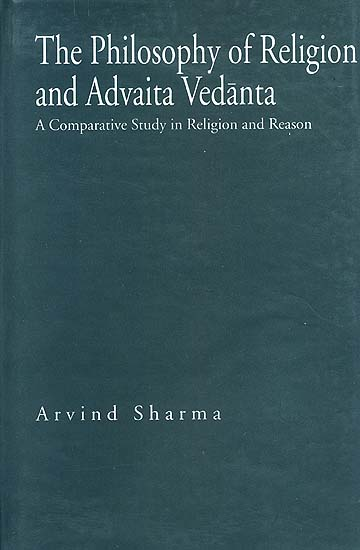 The Philosophy of Religion and Advaita Vedanta: A Comparative ...