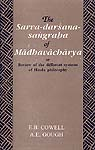 The Sarva-darsana-sangraha of Madhavacharya or Review of the different systems of Hindu philosophy