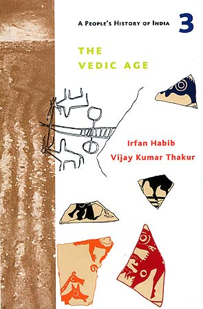 The Vedic Age: A People's History of India - 3