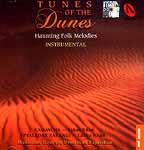 Tunes of the Dunes Haunting Folk Melodies Instrumental <br> Kamaycha Sakar Khan<br> Pyaledar Sarangi Lakha Khan<br> Musicians from the Deserts of Rajasthan Volume 1 (Audio CD)