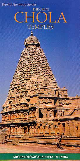 World Heritage Series The Great Chola Temples